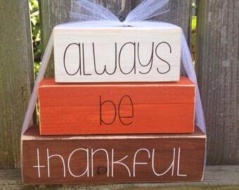Always Be Thankful Mini Stacker