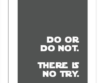 Do or Do Not There is No Try/Yoda Quote/Star Wars Quotes for Nursery/Boys Nursery/ - 8x10