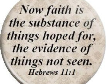 Faith and Hope. Item  FD24-42 Witnessing Tool - 1.25 inch Metal Pin back Button or Magnet