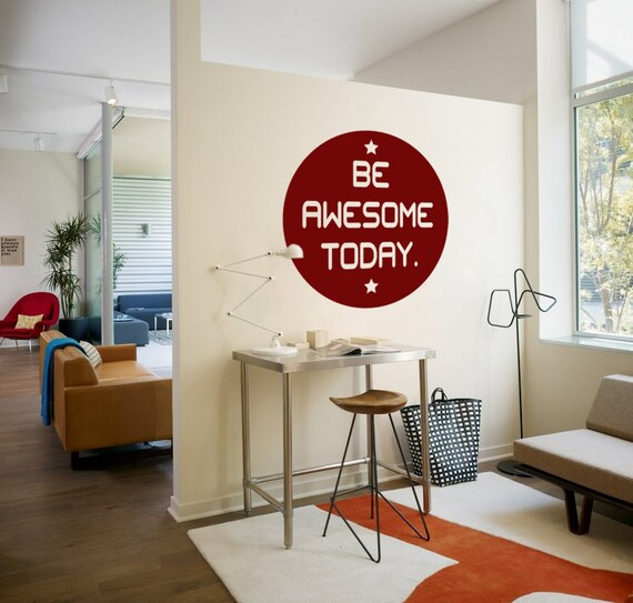 Be Awesome Today Wall Decal Home Office Decor By Newpoint