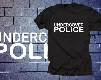 Undercover Police T Shirt Police T Shirt Tees