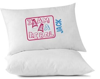Personalized Kids Pillowcase - I am a Rebel - Standard Size