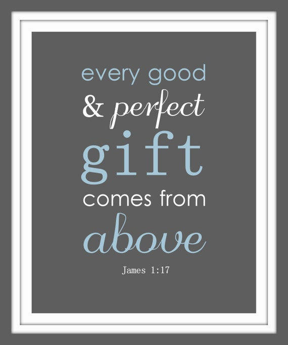 Baby Gift God Bible Verse : James bible verse print every good and perfect gift
