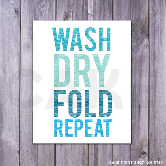 Wash Dry Fold Laundry Room Printable Repeat Print Sign
