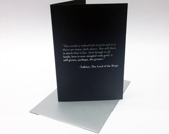 Lord of the Rings inspired greeting card, decorated with silver foil Tolkien quote. The Hobbit/birthday. Size A6.