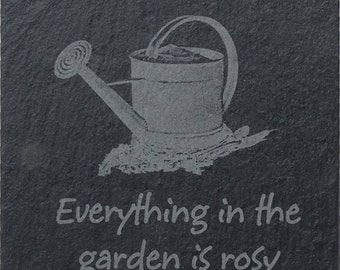 Slate Coaster 'Everything in the Garden is Rosy' (SR22)