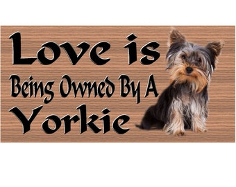 Yorkie Wood Sign  - Handmade Wood sign, Yorkie sign GS441 Wood Plaque, Yorkie gift,