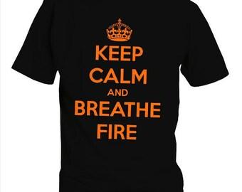 T-shirt Keep Calm and Breath Fire