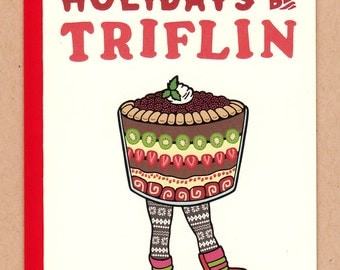 Holidays Be Triflin Card