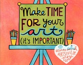 Make Time For Your Art (jumbo doodle magnet)
