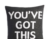 """YOUVE GOT THIS - recycled felt applique pillow 16""""x 16"""" - more colors available"""