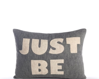 "Decorative Pillow, Throw Pillow, ""Just Be"" pillow, 10X14 inch"