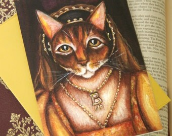 Anne Boleyn Cat Greeting Card, Abyssinian Cat Dressed as Tudor Queen, 5x7 Blank Card