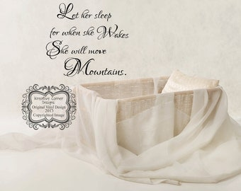 Let Her Sleep For When She Wakes She Will Move Mountains Vinyl Decal