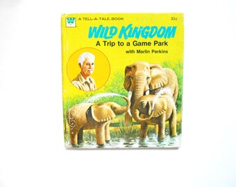 Wild Kingdom, a Vintage Children's Book, Tell-A-Tale Book