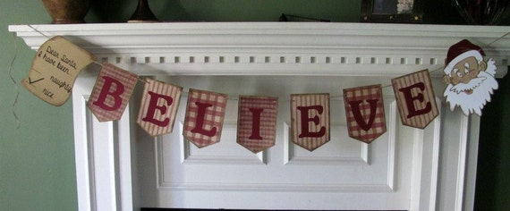 """Primitive Christmas """"Believe"""" banner  in Red Homespun print paper"""