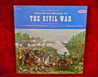 The True Story of THE CIVIL WAR - Original Soundtrack - 1958 Vintage Vinyl Gatefold Record Album...w/Inner Booklet
