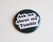 Promote Your Tumblr | Large Button 2.25 | Tumblr Famous