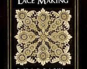 LACE The Art of Lace Making Stiches Doily Lace Fabric Bridal Lace Fine Lace Battenburg Lace