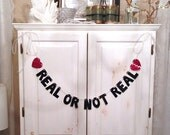 Real Or Not Real --Hunger Games Glitter Banner / Photo Prop