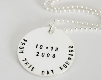 From This Day Forward Custom Anniversary Necklace Sobriety Date Jewelry Hand Stamped Sterling Silver