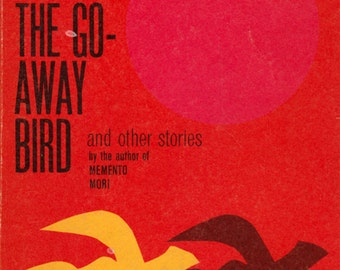 The Go-Away Bird and Other Stories by Muriel Spark