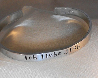 Ich liebe dich - Custom metal stamp aluminum bracelet (pcl,1.7B)