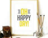 OH Happy Day! Music Art Poster Typography Poster Print - A3 poster art print - cheerful Joy happiness print happy Oh Happy Day Music Poster