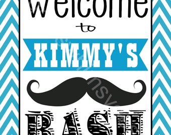 Welcome to the Mustache Bash Sign, DIY, Printable 8x10
