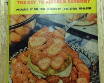 Magic CookBook Kitchen Economy Food Editors True Story Magazine Vintage Cook Book