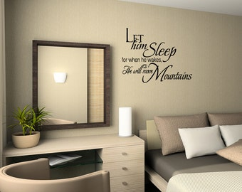 Wall Quotes Let Him Sleep Move Mountains Vinyl Wall Decal Quote Removable Wall Sticker Home Decor (B003)