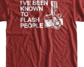 Camera T-Shirt Photography T-Shirt I've Been Known To Flash People T-Shirt Gifts For Photographers Screen Printed T-Shirt