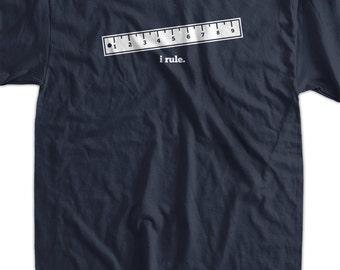 Funny Geek Math Rule Ruler T-Shirt - i Rule Tee Shirt T Shirt Geek Science Mens Ladies Womens Youth Kids