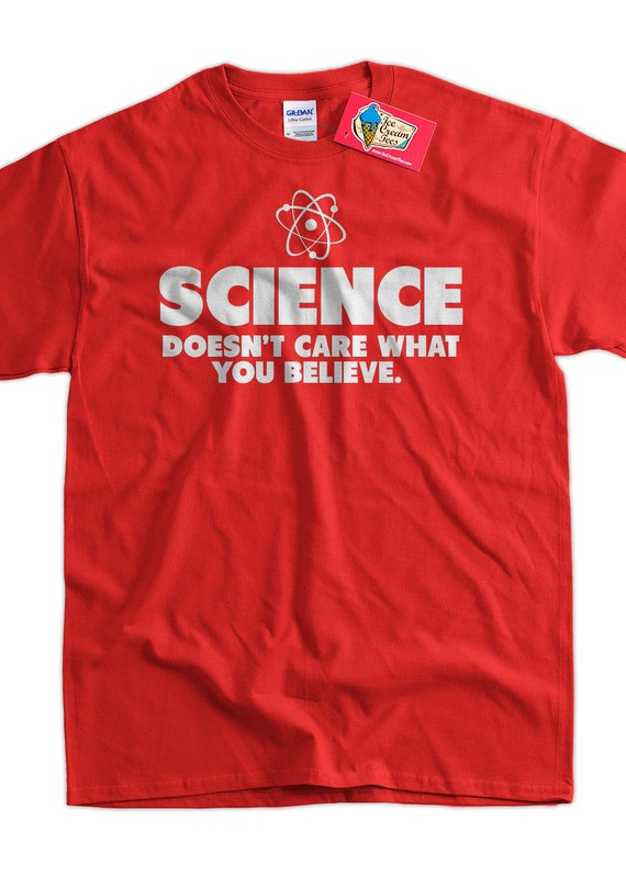 geek t shirt science t shirt science doesn 39 t care what you