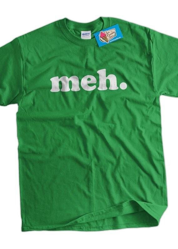meh funny tshirt  Geek Nerd Cool Art Screen Printed T-Shirt Mens Ladies Womens Youth Funny Geek Gift