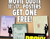 MOVIE QUOTE Poster Value Pack: Buy 3 - Get One FREE! Plus Free Shipping*