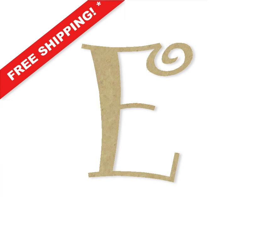 Decorative Wooden Letters E Large Or Small Unfinished By