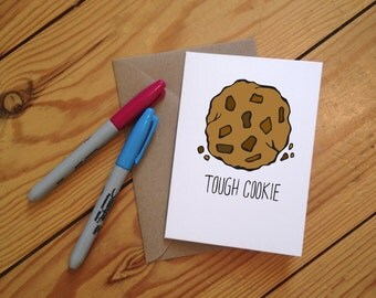 Tough Cookie Illustrated Greetings Card