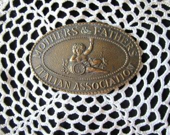 "Vintage Brass Belt Buckle - Belt Buckle ""Mothers & Fathers Italian Association"" TIFFANY Original Belt Buckle Gift for Him"