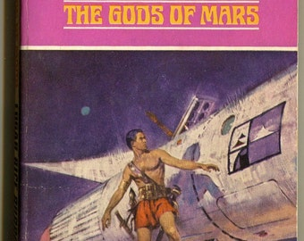 The Gods of Mars, Book, Edgar Rice Burroughs, John Carter, Dejah Thoris, Tars Tarkas, Thuvia, Green Martians, Barsoom, 1963