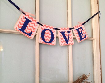 Love Banner - Wedding Reception Decoration - Bridal Shower Banner -  Wedding Garland - coral and navy Chevron -  custom colors
