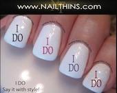 I DO  Nail Decal,  Wedding Nail Designs by NAILTHINS, Nail Art