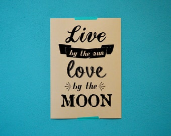 Live by the sun love by the moon print - dorm decor - for the home - poster