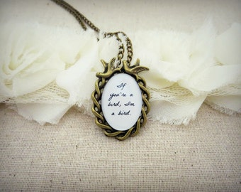 If You're A Bird, I'm A Bird Handcrafted Pendant Necklace