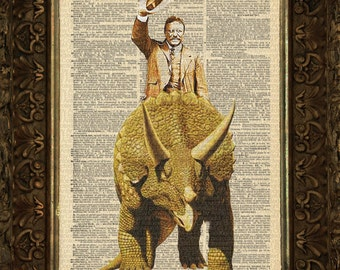 President Theodore Roosevelt on Triceratops  on art dictionary page illustration book print
