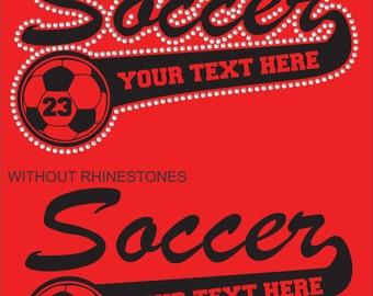 Soccer Shirt/ Soccer Mom Shirt/ Soccer Sister/ Soccer Grandma/ Vinyl Rhinestone Personalized Soccer Mom Team Name Mascot T Shirt