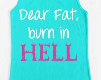 Dear Fat Burn in Hell Workout Tank Teal