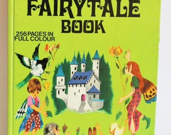 My Giant Fairytale Book -  256 Pages in Full Colour 1972 Various Authors