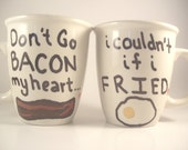 Coffee Mug (ONE MUG) Elton John Kikki Quote Mugs Don't Go BACON my Heart Hand Painted tea cup - PrairieLoops