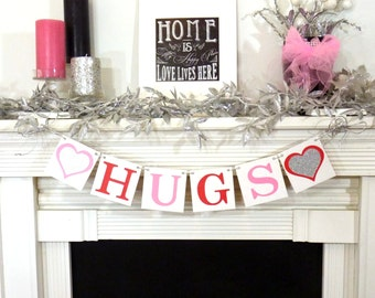 Valentine's Decoration Banner / HUGS / Valentine Banner / Valentine's Decorations - / My Love Sign / Be Mine Garland / Silver Glitter Hearts